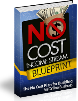 The No Cost Income Stream Blueprint